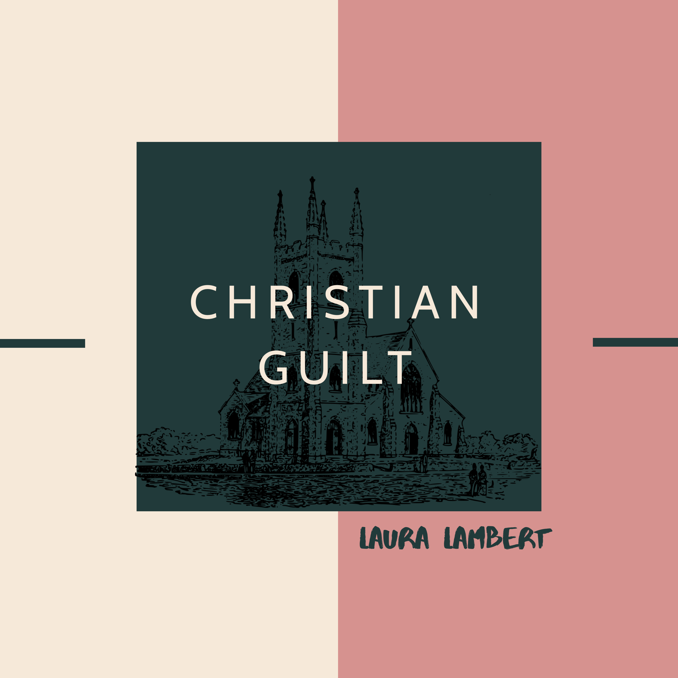 Christian Guilt Laura Lambert