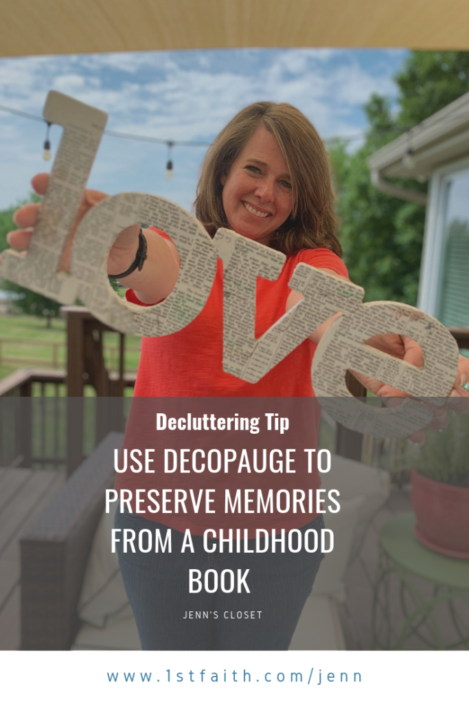 How I used decopauge to preserve a childhood memeory and remind myself that without LOVE I am nothing.